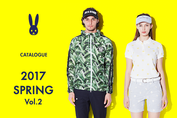 2017 SPRING CATALOGUE Vol.2 公開!!
